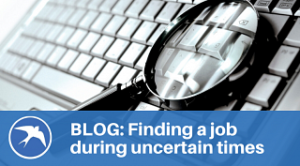 finding a job in uncertain times